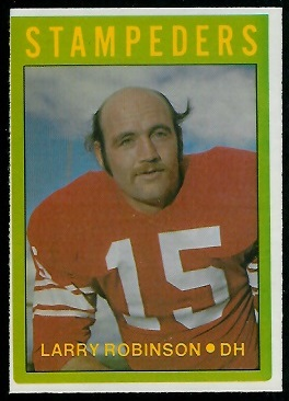 Larry Robinson 1972 O-Pee-Chee CFL football card