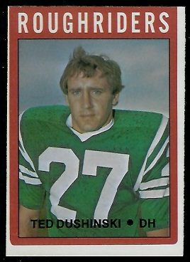 Ted Dushinski 1972 O-Pee-Chee CFL football card