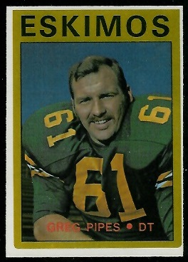 Greg Pipes 1972 O-Pee-Chee CFL football card