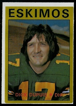 Dick Dupuis 1972 O-Pee-Chee CFL football card