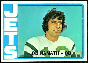 Joe Namath 1972 Topps football card