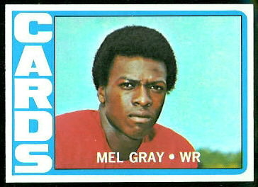 Mel Gray 1972 Topps football card