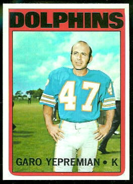 Garo Yepremian 1972 Topps football card