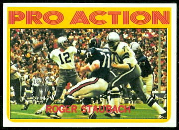 Roger Staubach Pro Action 1972 Topps football card