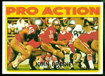 John Brodie Pro Action 1972 Topps football card
