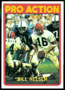 Bill Nelsen Pro Action 1972 Topps football card
