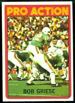 Bob Griese Pro Action 1972 Topps football card