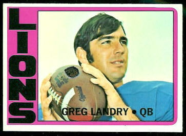 Greg Landry 1972 Topps football card