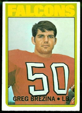Greg Brezina 1972 Topps football card