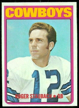 Roger Staubach 1972 Topps football card