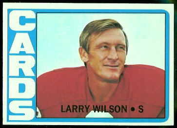 Larry Wilson 1972 Topps football card