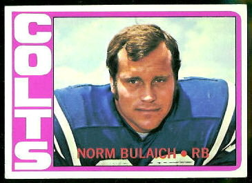 Norm Bulaich 1972 Topps football card