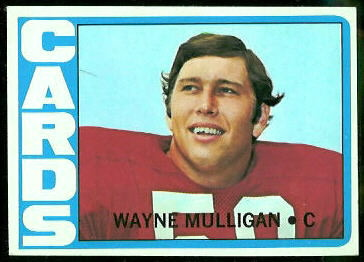 Wayne Mulligan 1972 Topps football card