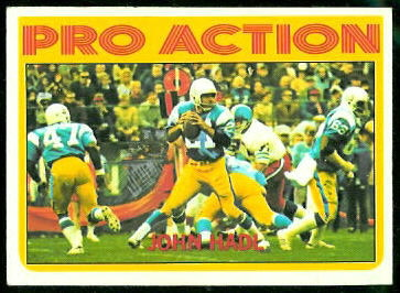 John Hadl Pro Action 1972 Topps football card
