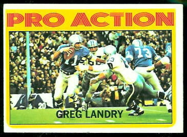 Greg Landry Pro Action 1972 Topps football card