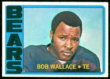 Bob Wallace 1972 Topps football card