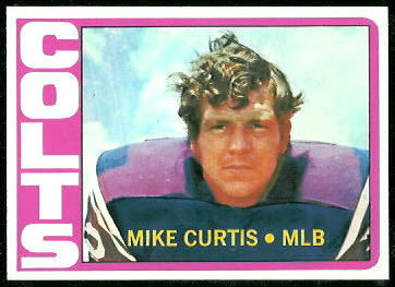 Mike Curtis 1972 Topps football card