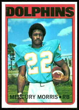 Mercury Morris 1972 Topps football card