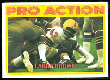 Larry Brown In Action 1972 Topps football card