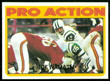 Joe Namath In Action 1972 Topps football card