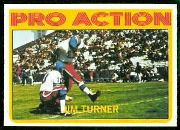 Jim Turner In Action 1972 Topps football card