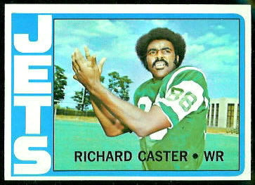 Richard Caster 1972 Topps football card
