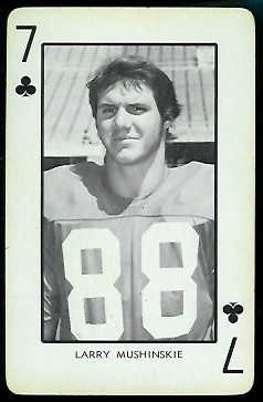 Larry Mushinskie 1973 Nebraska Playing Cards football card