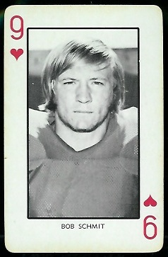 Bob Schmit 1973 Nebraska Playing Cards football card