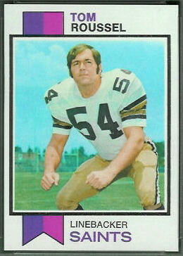 Tom Roussel 1973 Topps football card