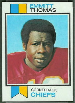 Emmitt Thomas 1973 Topps football card