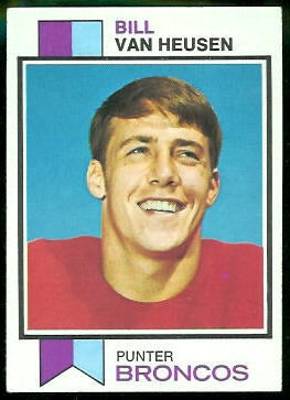 Bill Van Heusen 1973 Topps football card