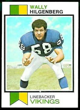 Wally Hilgenberg 1973 Topps football card