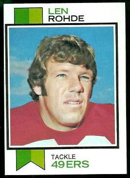 Len Rohde 1973 Topps football card