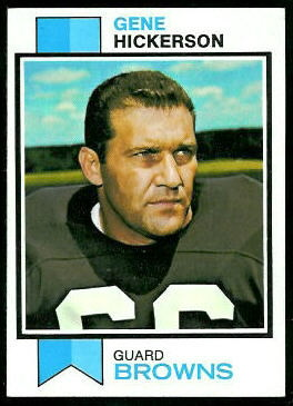 Gene Hickerson 1973 Topps football card