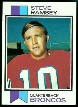 Steve Ramsey 1973 Topps football card