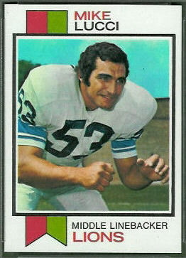 Mike Lucci 1973 Topps football card
