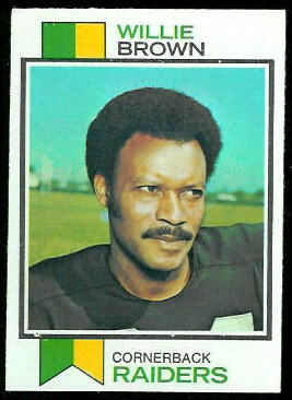 Willie Brown 1973 Topps football card