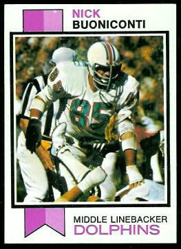 Nick Buoniconti 1973 Topps football card