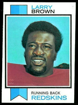 Larry Brown 1973 Topps football card