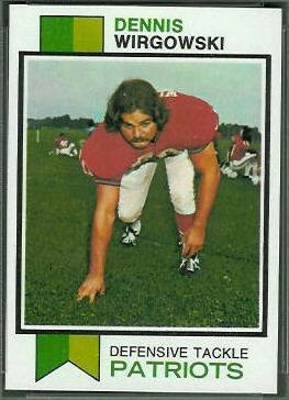 Dennis Wirgowski 1973 Topps football card