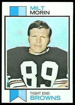 Milt Morin 1973 Topps football card