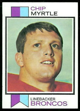Chip Myrtle 1973 Topps football card