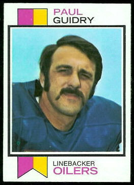 Paul Guidry 1973 Topps football card