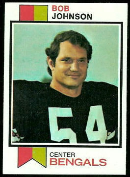 Bob Johnson 1973 Topps football card