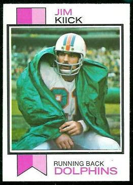 Jim Kiick 1973 Topps football card