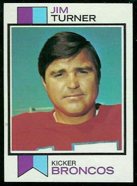 Jim Turner 1973 Topps football card