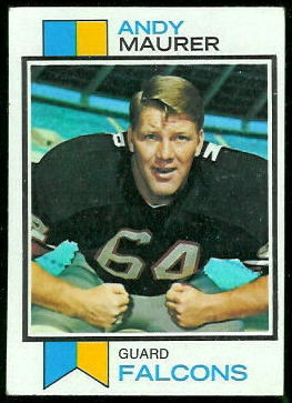 Andy Maurer 1973 Topps football card