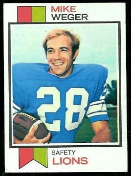 Mike Weger 1973 Topps football card