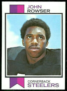 John Rowser 1973 Topps football card