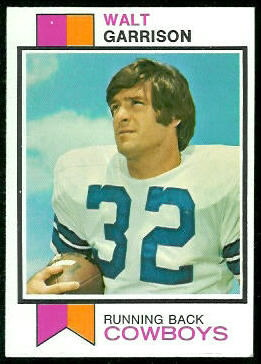 Walt Garrison 1973 Topps football card
